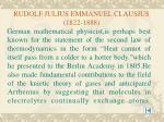 rudolf julius emmanuel clausius 1822 1888