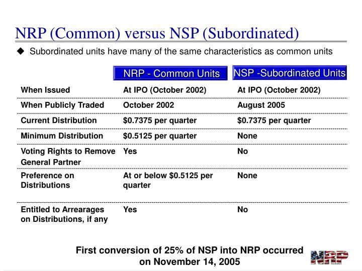 NRP (Common) versus NSP (Subordinated)