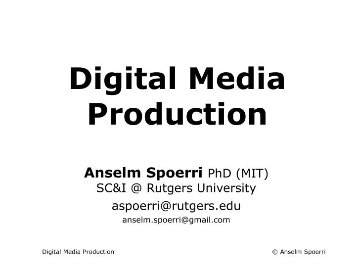 digital media production n.