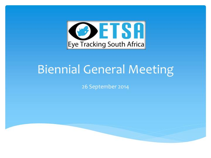 biennial general meeting n.