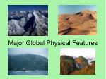 major global physical features