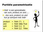 parti le parametrizatie