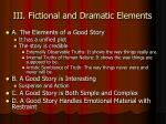 iii fictional and dramatic elements