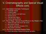 v cinematography and special visual effects cont1