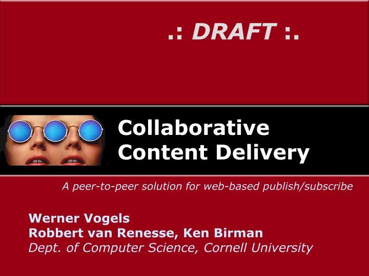 collaborative content delivery n.