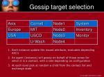 gossip target selection
