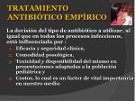 tratamiento antibi tico emp rico