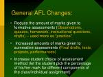 general afl changes