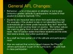 general afl changes3