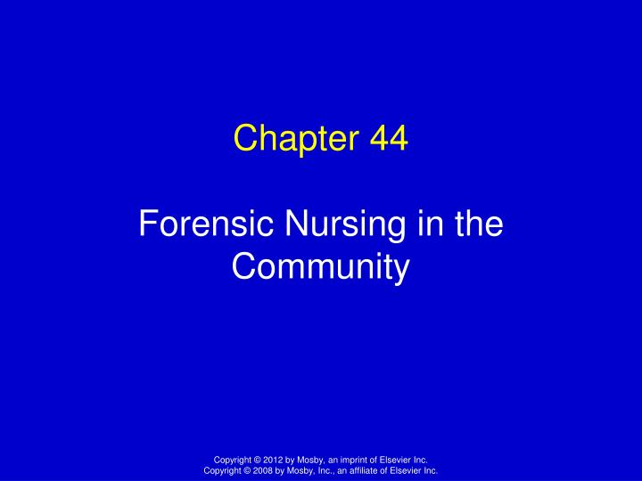Ppt Chapter 44 Forensic Nursing In The Community Powerpoint
