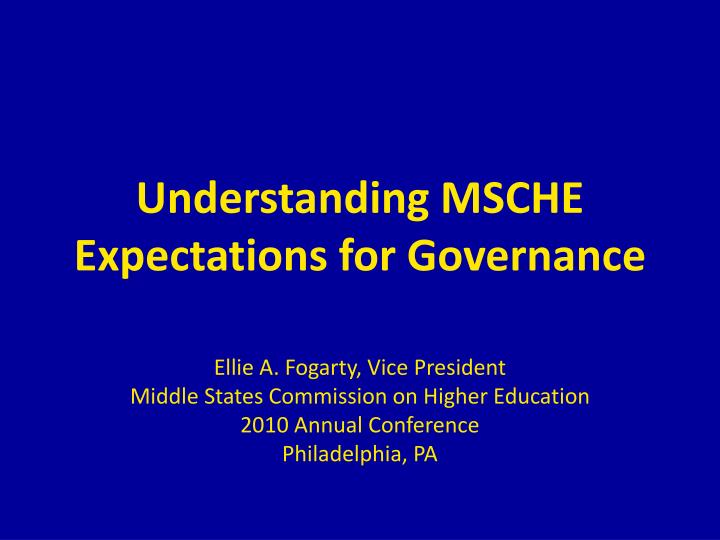 understanding msche expectations for governance n.