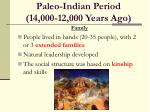 paleo indian period 14 000 12 000 years ago
