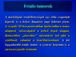 fetalis tumorok1