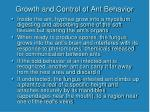 growth and control of ant behavior