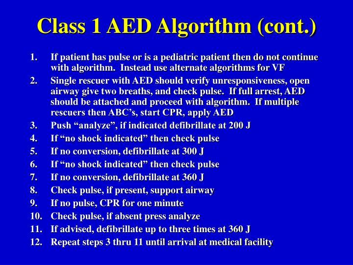 Class 1 AED Algorithm (cont.)