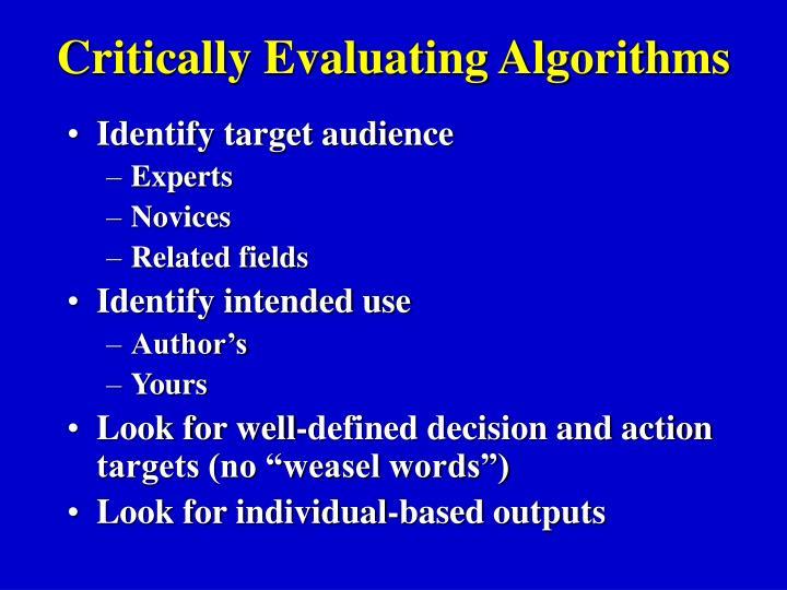 Critically Evaluating Algorithms