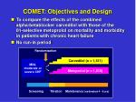comet objectives and design