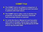 comet trial