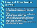 levels of organization cont d