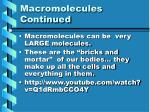 macromolecules continued