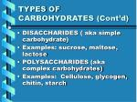 types of carbohydrates cont d