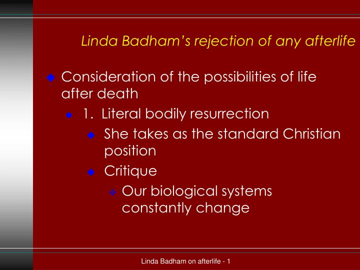linda badham s rejection of any afterlife n.