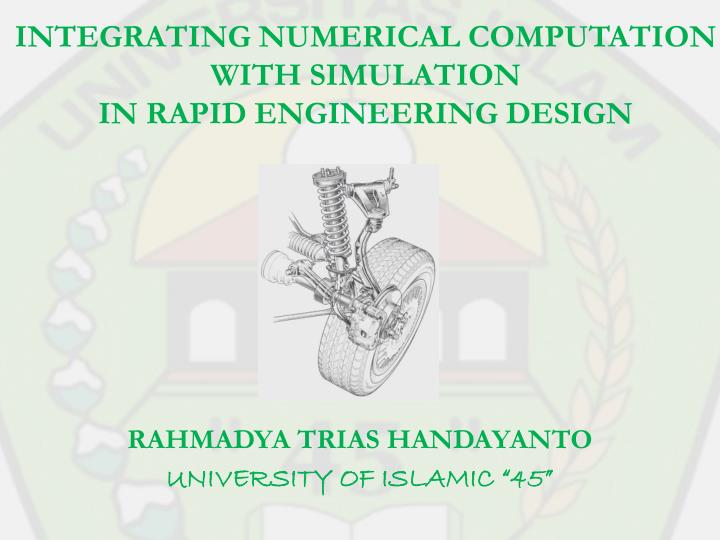 integrating numerical computation with simulation in rapid engineering design n.