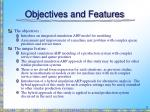 objectives and features