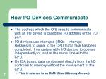 how i o devices communicate1