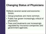 changing status of physicians