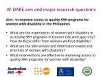 w dare aim and major research questions
