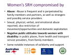 women s srh compromised by