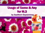 usage of some any for m 2