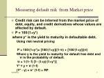 measuring default risk from market price