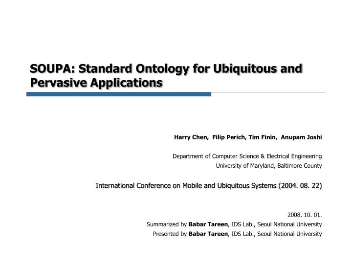 soupa standard ontology for ubiquitous and pervasive applications n.