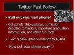 twitter fast follow