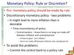monetary policy rule or discretion1
