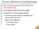 tax laws reformed to encourage saving2