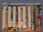 agp accelerated graphics port5