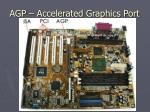 agp accelerated graphics port6