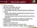 who is jeff langhout