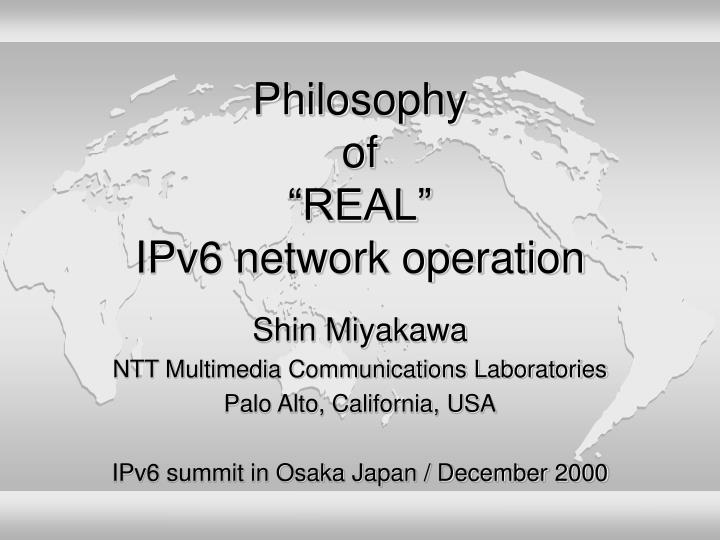 philosophy of real ipv6 network operation n.