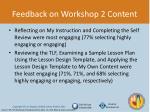 feedback on workshop 2 content