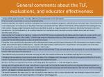 general comments about the tlf evaluations and educator effectiveness