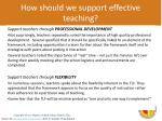 how should we support effective teaching1
