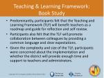 teaching learning framework book study1