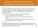 what are the concerns with the teaching and learning framework