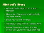 michael s story