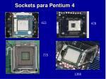 sockets para pentium 4