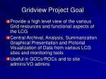 gridview project goal